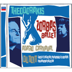 Theodorakis: Zorbas Ballet, etc.