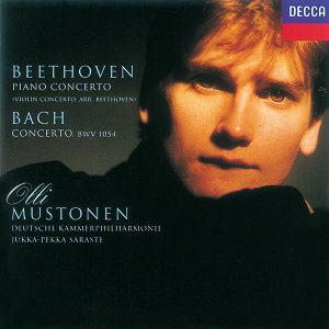 Bach, J.S.: Violin Concerto in E/Beethoven: Violin Concerto (transcribed for keyboard)