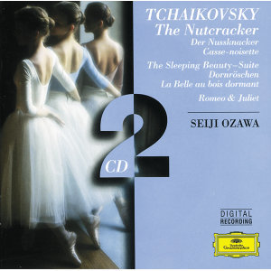 Tchaikovsky: The Nutcracker / The Sleeping Beauty / Romeo and Juliet