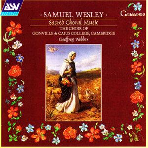 Wesley: Sacred Choral Music