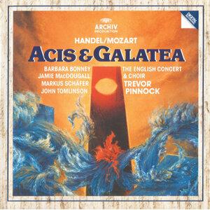 Handel/Mozart: Acis & Galatea, K566