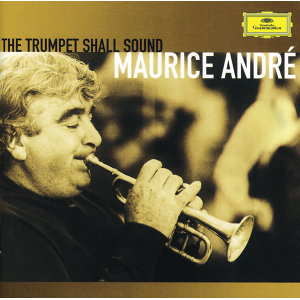 Maurice André - The trumpet shall sound