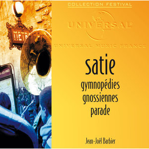 Satie: Gymnopédies-Gnossiennes-Parade