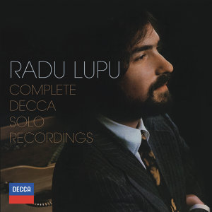 Radu Lupu - Complete Decca Solo Recordings