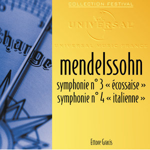 Mendelssohn: Symphonies 3 et 4