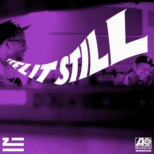 Feel It Still - ZHU Remix