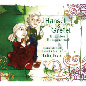 Humperdinck: Hänsel und Gretel (Highlights) - International Version