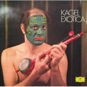 Kagel: Exotica; Tactil
