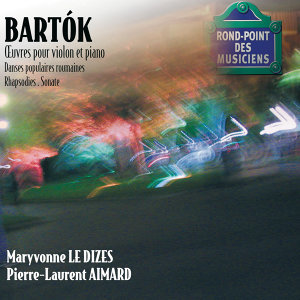 Bartok-Oeuvres violon/Piano-Sonate-Danses populaires,rhapsod ies