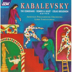 Kabalevsky: Romeo and Juliet - Suite, The Comedians - Suite, Colas Breugnon - Suite