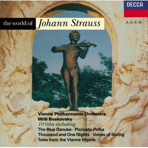 Strauss, J.II: The World of Johann Strauss