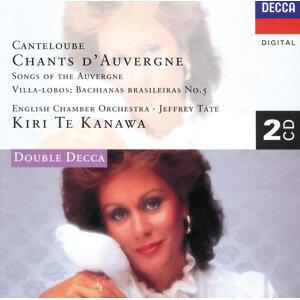 Canteloube: Chants d'Auvergne/Villa-Lobos: Bachianas Brasileiras No.5 - 2 CDs