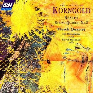 Korngold: Sextet;String Quartet No.3