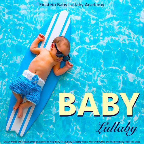 Einstein Baby Lullaby Academy - Baby Lullaby: Ocean Waves