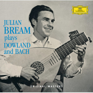 Julian Bream Plays Dowland And Bach