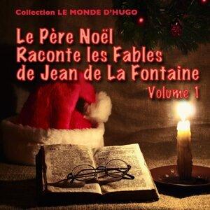 Le Père Noël raconte les fables de Jean de La Fontaine, vol. 1 - 16 fables