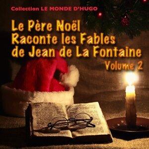 Le Père Noël raconte les fables de Jean de La Fontaine, vol. 2 - 16 fables