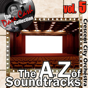 The A to Z of Soundtracks Vol. 5 - [The Dave Cash Collection]