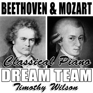 Beethoven & Mozart Classical Piano Dreamteam