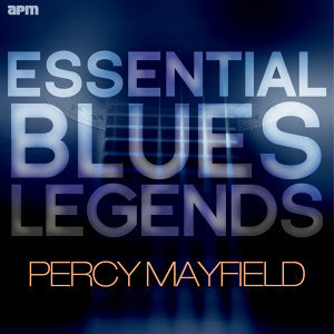 Essential Blues Legends - Percy Mayfield