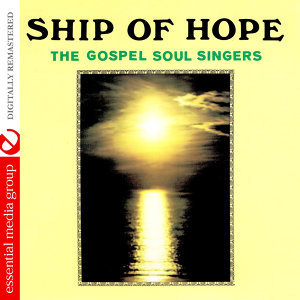 Ship Of Hope (Johnny Kitchen Presents The Gospel Soul Singers) (Digitally Remastered)
