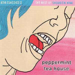 Asian Classics 2: Peppermint Tea House - Best of Shoukichi Kina