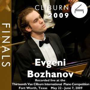 2009 Van Cliburn International Piano Competition: Final Round - Evgeni Boshanov