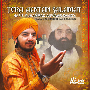 Tera Aastan Salamat - Islamic Naats