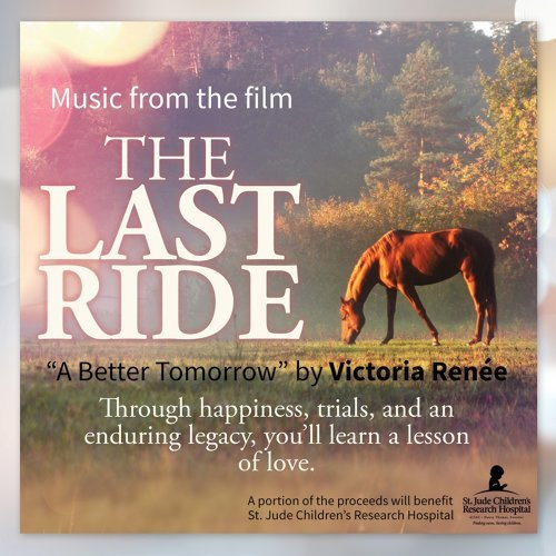 """A Better Tomorrow (From the Motion Picture """"The Last Ride"""")"""
