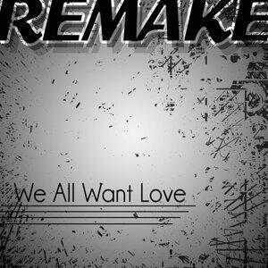 We All Want Love (Rihanna Remake) - Single