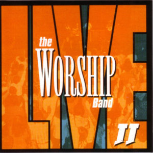 The Worship Band - Live II
