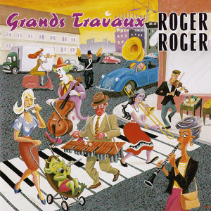 Roger Roger: Grands Travaux - Music for Film Production, 1956-66