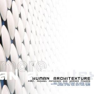 Human Architexture One