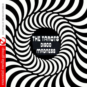 Disco Madness (Johnny Kitchen Presents The Tarots) (Digitally Remastered)