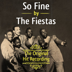 The Original Hit Recording - So Fine
