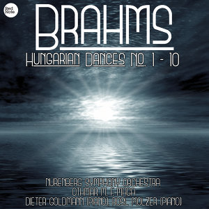 Brahms: Hungarian Dances No. 1 - 10