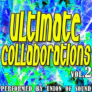 Ultimate Collaborations Vol. 2