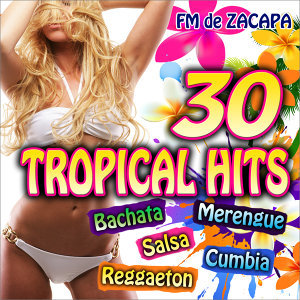 30 Tropical Hits