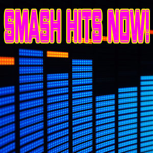 Smash Hits Now!