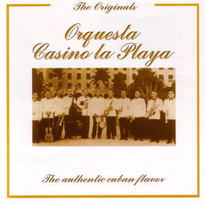 The Originals - The Authentic Cuban Flavor