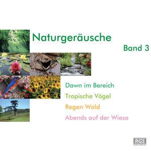 Naturgeräusche Band 3