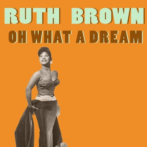 Ruth Brown - Oh What a Dream - KKBOX