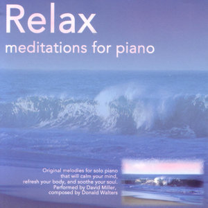 Relax: Meditations For The Piano