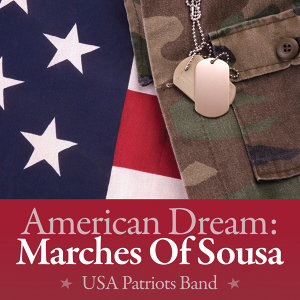 American Dream: Marches Of Sousa