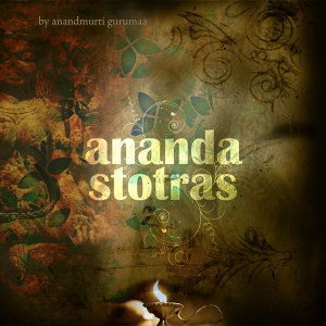 Ananda Stotras (Durga Chants)