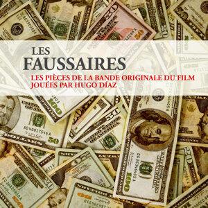Les faussaires, les pièces de la bande originale du film jouées par Hugo Diaz