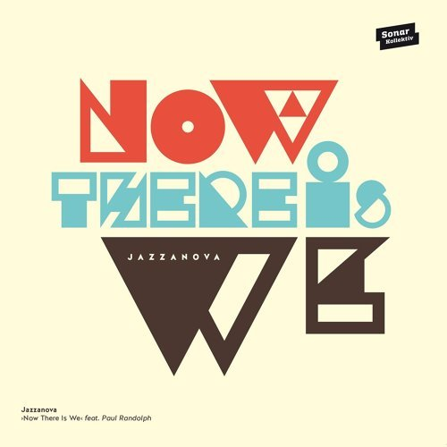 Now There Is We feat. Paul Randolph