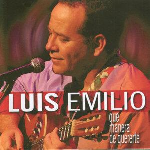 Luis Emilio : Que Manera de Quererte