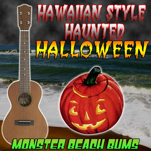 Hawaiian Style Haunted Halloween