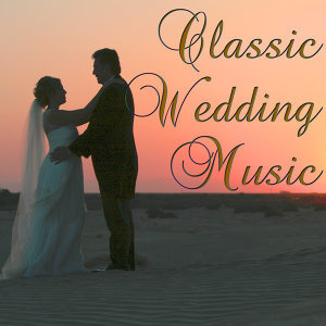 Classic Wedding Music